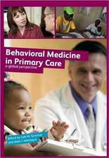 Behavioral Medicine in Primary Care:  A Global Perspective