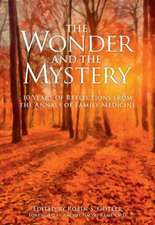 The Wonder and the Mystery