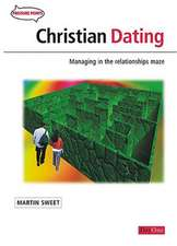 Christian Dating:  Managing in the Relationship Maze