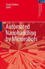 Automated Nanohandling by Microrobots