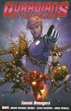 Guardians Of The Galaxy Volume 1: Cosmic Avengers