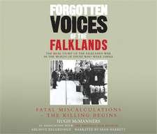 Forgotten Voices of the Falklands Part 1