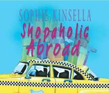Shopaholic Abroad. 3 CDs