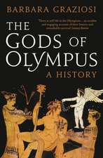 The Gods of Olympus: A History
