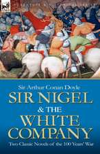 Sir Nigel & the White Company