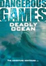Deadly Ocean:  Second Edition