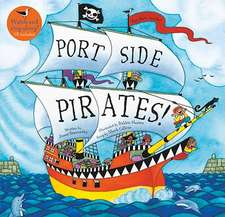 Port Side Pirates with Cdex:  Chapter Book