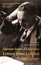 Lampedusa, G: Letters from London and Europe