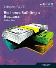 Edexcel GCSE Business: Building a Business