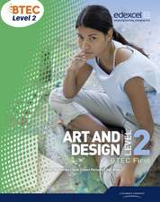 BTEC Level 2 First Art and Design Student Book