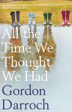 All the Time We Thought We Had