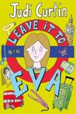 Leave It to Eva:  A Karl Kane Novel