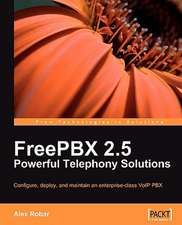 Freepbx 2.5 Powerful Telephony Solutions:  Working with Sharepoint Websites