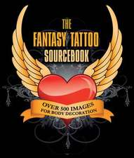 Fantasy Tattoo Sourcebook
