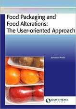 Food Packaging and Food Alterations
