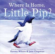 Where is Home, Little Pip?
