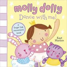 Molly Dolly: Dance with Me!