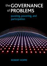 The Governance of Problems: Puzzling, Powering and Participation