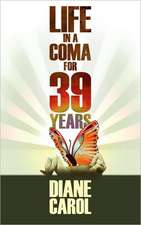 Life in a Coma for 39 Years