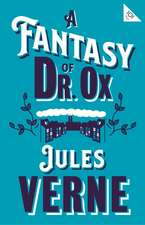 A FANTASY OF DR OX