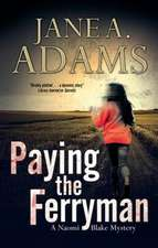 Paying the Ferryman:  An English Village Cosy Featuring the Colonel