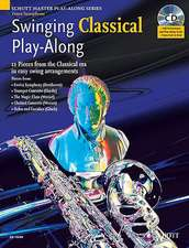 Swinging Classical Play-Along. Tenor-Saxophon; Klavier ad lib.