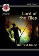 Grade 9-1 GCSE English Text Guide - Lord of the Flies