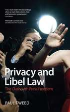 Privacy and Libel Law: The Clash with Press Freedom