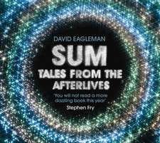 Sum : Tales from the Afterlives