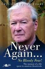 Never Again...