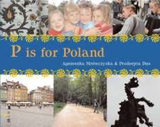 P Is for Poland:  How Everyday Things Really Work