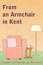 From an Armchair in Kent