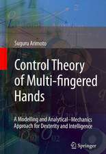 Control Theory of Multi-fingered Hands: A Modelling and Analytical–Mechanics Approach for Dexterity and Intelligence