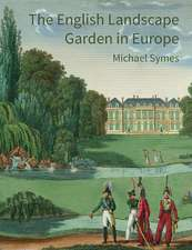 The English Landscape Garden in Europe
