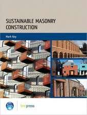 Sustainable Masonry Construction:  (Ep 99)