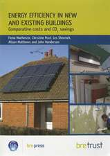 Energy Efficiency in New and Existing Buildings:  Comparative Costs and CO2 Savings