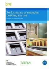 Performance of Exemplar Buildings in Use:  Bridging the Performance Gap