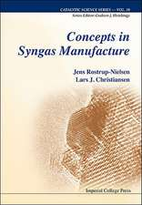 Concepts in Syngas Manufacture