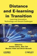 Distance and E–learning in Transition: Learning Innovation, Technology and Social Challenges