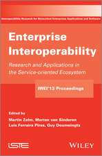 Enterprise Interoperability: Research and Applications in Service–oriented Ecosystem (Proceedings of the 5th International IFIP Working Conference IWIE 2013)