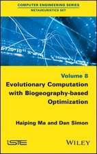 Evolutionary Computation with Biogeography–based Optimization