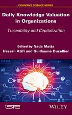 Daily Knowledge Valuation in Organizations: Traceability and Capitalization
