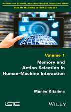 Memory and Action Selection in Human–Machine Interaction