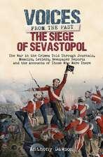 The Siege of Sevastopol 1854 - 1855