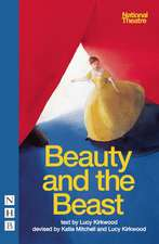 Beauty and the Beast:  Devising and Directing for the Theatre