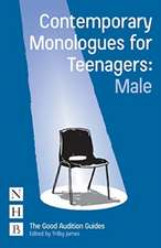 Contemporary Monologues for Teenagers (Male)