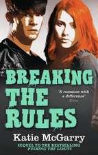 McGarry, K: Breaking the Rules