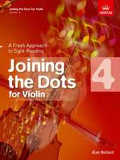 Joining the Dots for Violin, Grade 4: A Fresh Approach to Sight-Reading