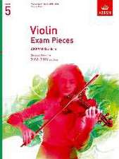 Violin Exam Pieces 2016-2019, ABRSM Grade 5, Score & Part: Selected from the 2016-2019 syllabus