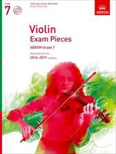 Violin Exam Pieces 2016-2019, ABRSM Grade 7, Score, Part & 2 CDs: Selected from the 2016-2019 syllabus